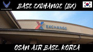 BASE EXCHANGE OSAN AIR BASE KOREA VIRTUAL TOUR |MARVIN MIRAFLOR|